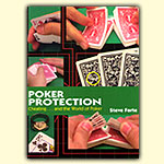 Poker Protection -- Cheating... and the World of Poker